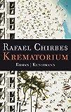 Krematorium - Rafael Chirbes