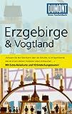 DuMont Reise-Taschenbuch Reiseführer Erzgebirge & Vogtland - Axel Scheibe