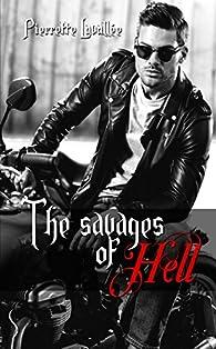The Savages of Hell - Intégrale par Pierrette Lavallée
