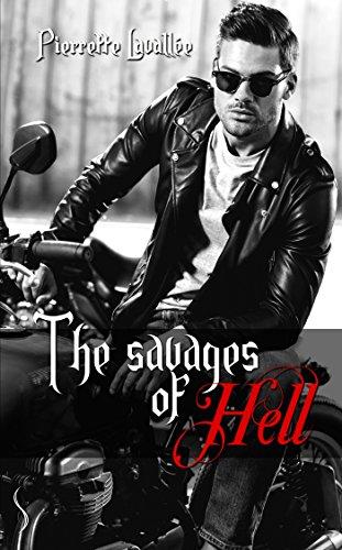 The Savages of Hell - L'intégrale par Pierrette Lavallée
