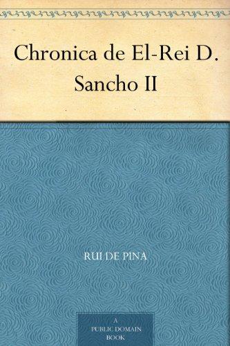Chronica de El-Rei D. Sancho II (Portuguese Edition) por Rui de Pina