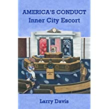 America's Conduct: Inner City Escort