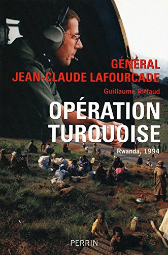 Opération Turquoise : Rwanda, 1994