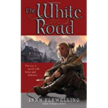 The White Road (Nightrunner) by Lynn Flewelling (2010-05-25)