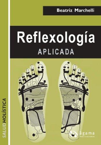 Reflexología aplicada (Salud Holistica / Holistic Health)
