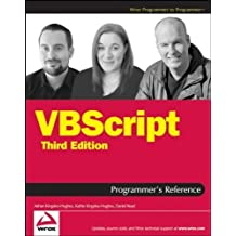 VBScript Programmer's Reference by Adrian Kingsley-Hughes (2007-10-08)