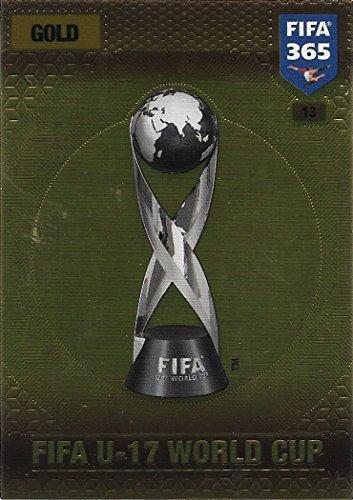 Preisvergleich Produktbild Panini FIFA 365 Adrenalyn XL 2017 - #13 - FIFA U-17 World Cup (Gold)