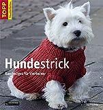 Hundestrick: Kuschliges für Vierbeiner