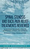 Best Reviewed - Spinal Stenosis and Back Pain Relief Treatments Reviewed: Review
