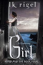 A Glimmering Girl (Wyrd and Fae Book 4) (English Edition)