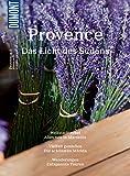DuMont BILDATLAS Provence: Das Licht des Südens (DuMont BILDATLAS E-Book 198)