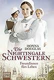 Die Nightingale-Schwestern von Donna Douglas