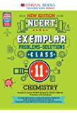 Oswaal NCERT Exemplar (Problems - solutions) Class 11 Chemistry Book (For 2021 Exam)