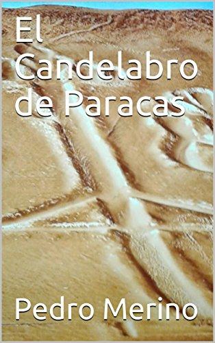 El Candelabro de Paracas por Pedro  Merino