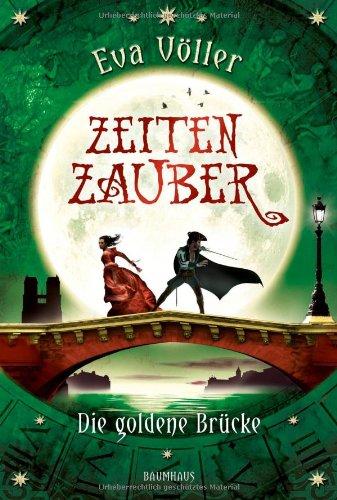 Buchseite und Rezensionen zu 'Zeitenzauber - Die goldene Brücke: Band 2' von Eva Völler