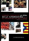 La era de la información. Economía, sociedad y cultura: 2.  El poder de la identidad (Libros Singulares (Ls))