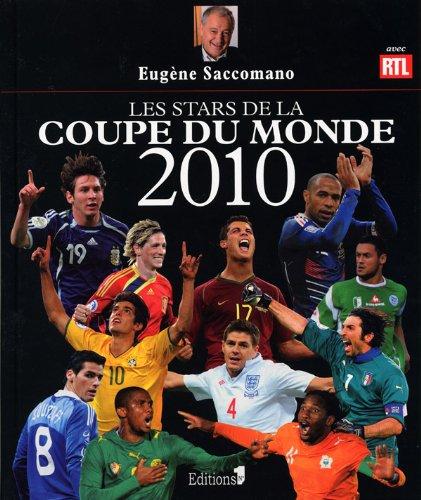 Les stars de la Coupe du Monde 2010