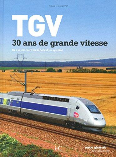 TGV, 30 ANS DE GRANDE VITESSE par Collectif