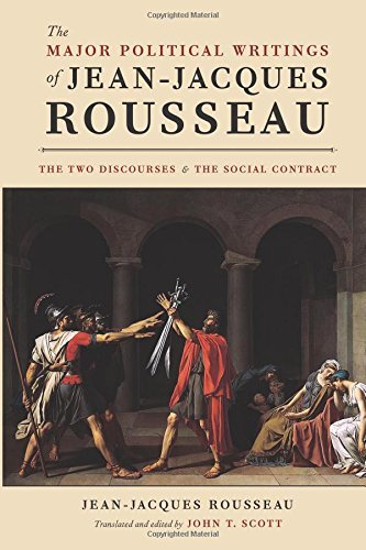 The Major Political Writings of Jean-Jacques Rousseau: The Two Discourses and the Social Contract by Jean-Jacques Rousseau (2012-10-17)