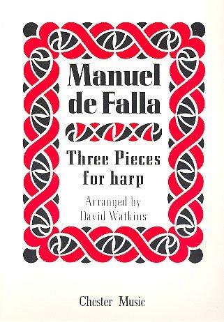 Manuel de Falla: Three Pieces for Harp