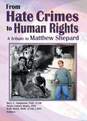 From Hate Crimes to Human Rights: A Tribute to Matthew Shepard