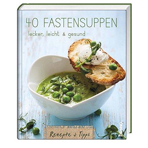 40-fastensuppen-lecker-leicht-gesund