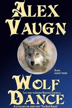 Wolf Dance (Gateway Roadhouse Book 5) by [Vaugn, Alex]
