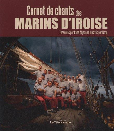 CARNET DE CHANTS DES MARINS D'IROISE