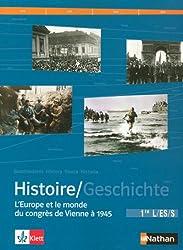 Histoire 1e L-ES-S : L'Europe et le monde du congrès de Vienne à 1945, Manuel d'Histoire franco-allemand