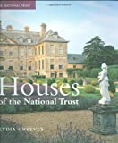 Houses of the National Trust: Outstanding Buildings of Britain