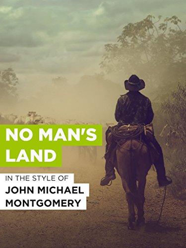 No Man's Land im Stil von