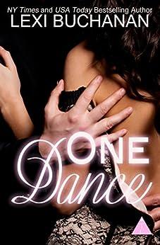 One Dance (English Edition) par [Buchanan, Lexi, The Club Book Series]