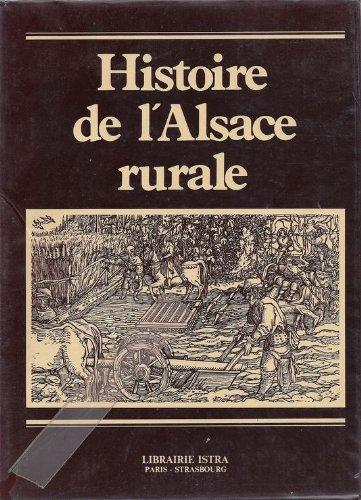 Histoire de l'Alsace rurale (Grandes publications)