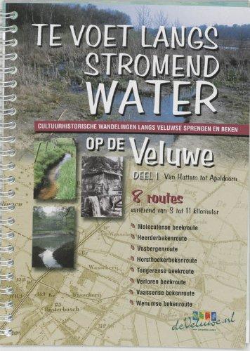 1 Van Hattem tot Apeldoorn (Te voet langs stromend water op de Veluwe: cultuurhistorische wandelingen langs Veluwse sprengen en beken)