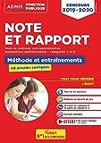 Note et Rapport - Méthode et entraînement - 40 sujets corrigés - Catégories A et B - Toutes filières - Admis Fonction publique 2019-2020...