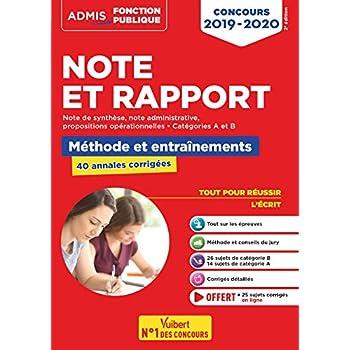 Note et Rapport - Méthode et entraînement - 40 sujets corrigés - Catégories A et B - Toutes filières - Admis Fonction publique 2019-2020