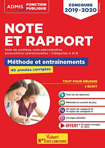 Note et Rapport - Méthode et entraînement - 40 sujets corrigés - Catégories A et B - Toutes filières - Admis Fonction publique 2019-2020 par  Fabienne Geninasca