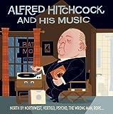 """Afficher """"Alfred Hitchcock et la musique"""""""