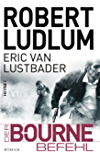 Der Bourne Befehl (JASON BOURNE 9)
