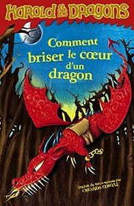 """Afficher """"Harold et les dragons n° 7 Comment briser le coeur d'un dragon"""""""