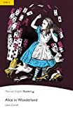 Alice in Wonderland - Leichte Englisch-Lektüre (A2) (Pearson Readers - Level 2)