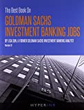 Scarica Libro The Best Book On Goldman Sachs Investment Banking Jobs by Lisa Sun 28 Sep 2011 Paperback (PDF,EPUB,MOBI) Online Italiano Gratis