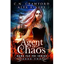 Agent of Chaos (Dark Fae FBI Book 2) (English Edition)