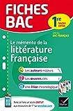 Fiches bac Mémento de la littérature française 1re: fiches de révision Spécial bac français