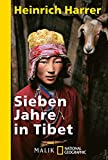 Image de Sieben Jahre in Tibet: Mit Heinrich Harrers Rede vor der Royal Geographical Society