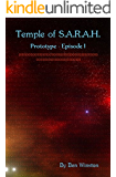 Prototype - Episode I (Temple of S.A.R.A.H. Book 1)