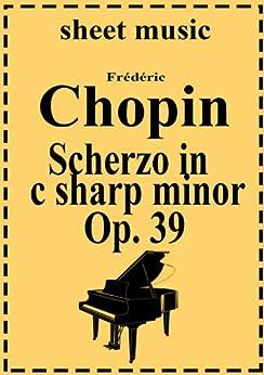 Scherzo No. 3 in c sharp minor  Op. 39 (English Edition) par [Chopin, Frederic]