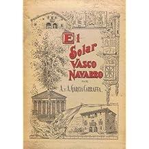 6 VOLS. - EL SOLAR VASCO NAVARRO