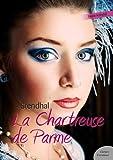 La Chartreuse de Parme (Les grands classiques Culture commune) - Format Kindle - 9782363073686 - 1,99 €