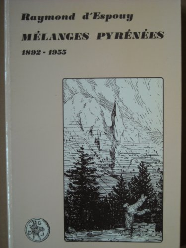 Mélanges Pyrénées : 1892-1955